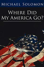 Where Did My America Go?